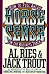 Horse Sense: How to Pull Ahead on the Business Track