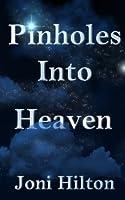 Pinholes Into Heaven