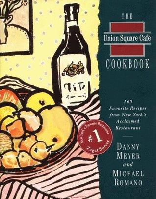 Union Square Cafe Cookbook