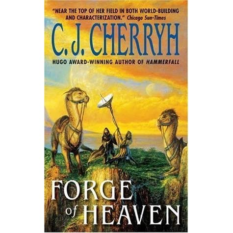 Forge of Heaven (The Gene Wars, Book 2) by C J  Cherryh