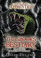 The Spook's Bestiary: The Guide to Creatures of the Dark (The Last Apprentice / Wardstone Chronicles)