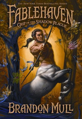 Grip of the Shadow Plague (Fablehaven, #3)