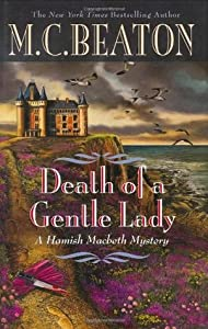 Death of a Gentle Lady (Hamish Macbeth, #23)