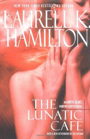 The Lunatic Cafe (Anita Blake, Vampire Hunter #4)