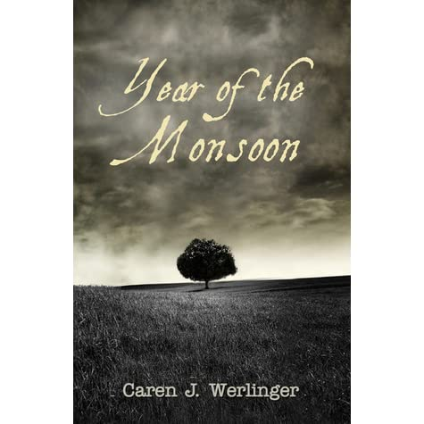 Year Of The Monsoon By Caren J Werlinger