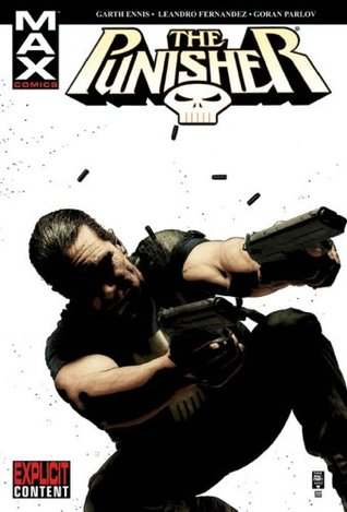 The Punisher MAX, Vol  3 by Garth Ennis