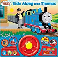 Ride Along with Thomas: Steering Wheel Sound Book (Thomas & Friends)