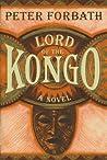 Lord of the Kongo: A Novel