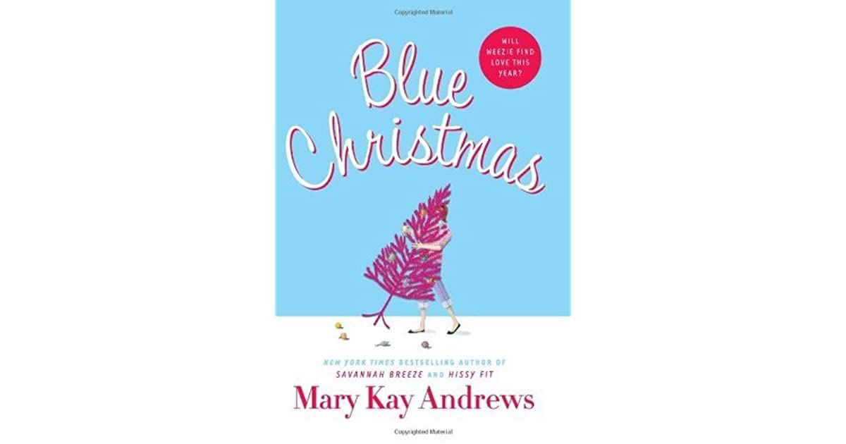 Mary Kay Christmas Images.Blue Christmas By Mary Kay Andrews