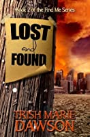 Lost and Found (Find Me #2)
