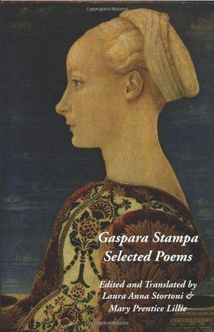 Gaspara Stampa: Selected Poems by Gaspara Stampa