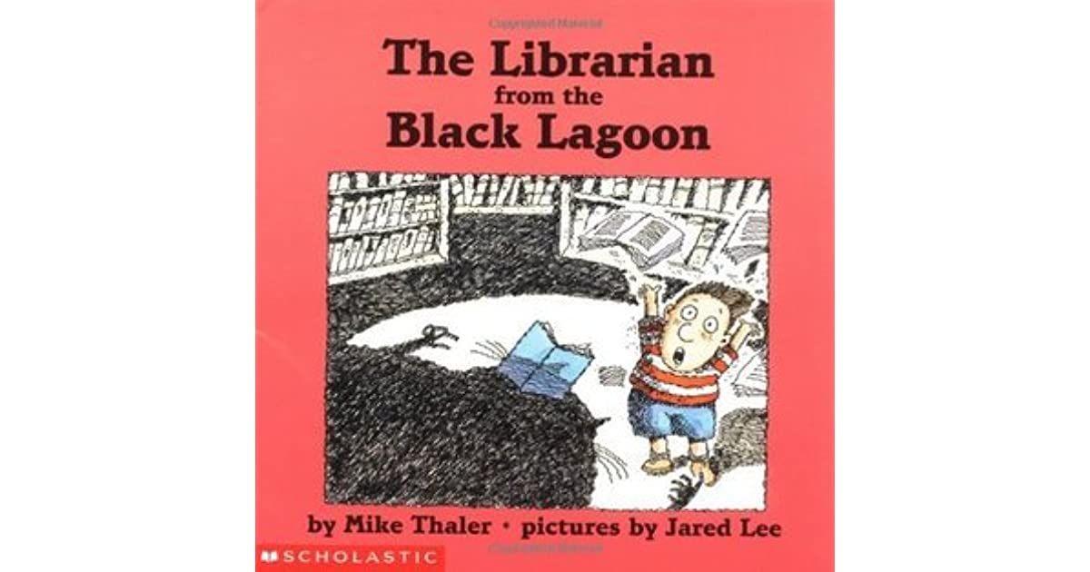 Black Lagoon Book Cover : The librarian from black lagoon by mike thaler