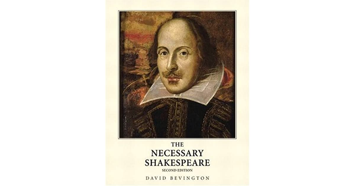 The Necessary Shakespeare By William Shakespeare
