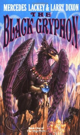 The Black Gryphon (Valdemar: Mage Wars #1) by Mercedes Lackey