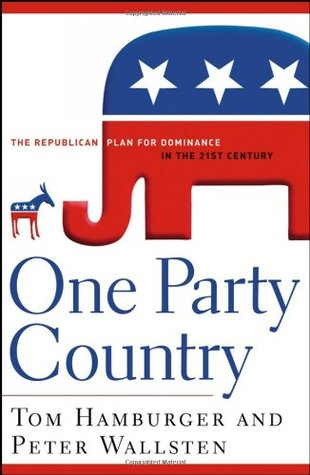 One Party Country by Tom Hamburger