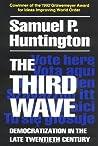 The Third Wave: Democratization in the Late Twentieth Century