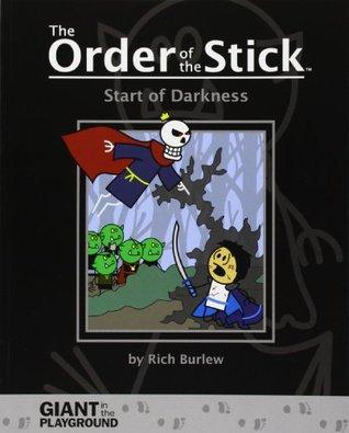 Start of Darkness (The Order of the Stick, #-1)