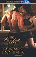 His Purrfect Mate (Mating Heat, #2)