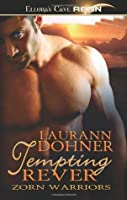 Tempting Rever (Zorn Warriors, #3)