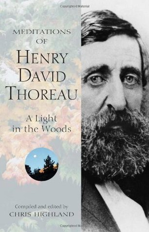 Meditations of Henry David Thoreau by Chris Highland