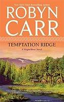 Temptation Ridge (Virgin River, #6)