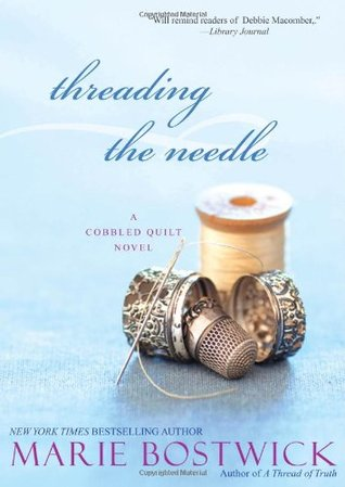 Threading the Needle (Cobbled Court Quilts, #4)