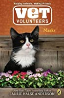 Masks (Vet Volunteers, #11)