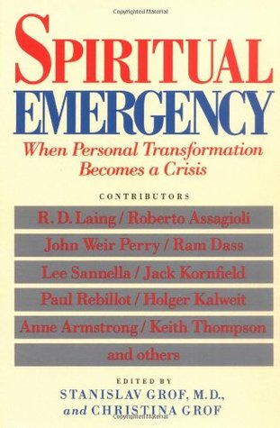 Spiritual Emergency: When Personal Transformation Becomes Crisis