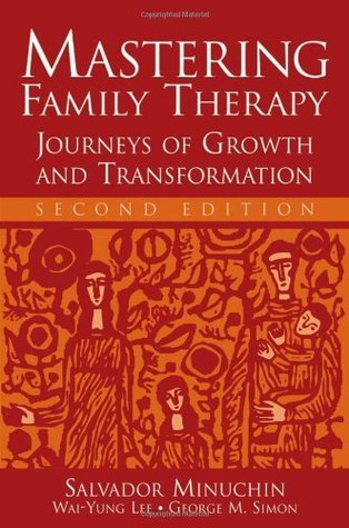 Mastering-Family-Therapy-Journeys-of-Growth-and-Transformation