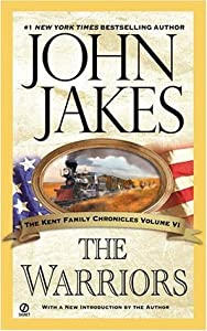 The Warriors (Kent Family Chronicles, #6)