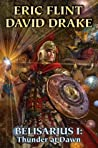 Belisarius I: Thunder at Dawn (Belisarius #1-2)
