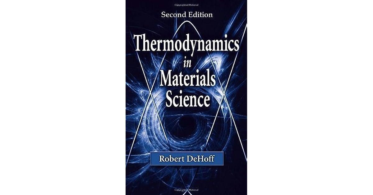 Robert Dehoff Thermodynamics In Materials Science Pdf Workbook