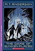 The Game of Sunken Places (Norumbegan Quartet, #1)