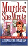 Provence to Die for (Murder, She Wrote, #17)