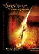 The Sword That Cut the Burning Grass (Samurai Detective, #4)