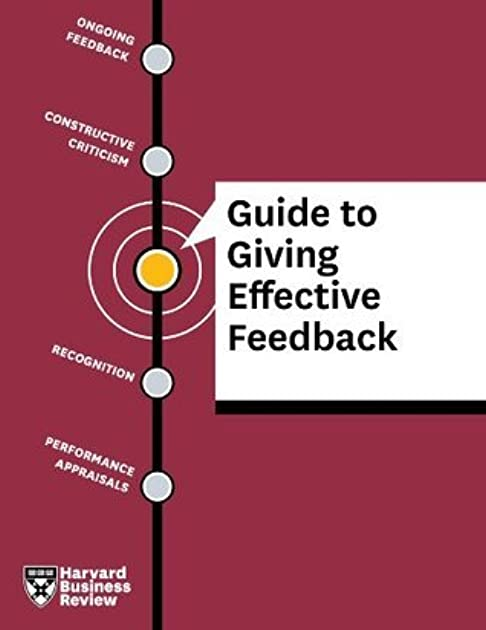 hbr guide to giving effective feedback by harvard business review rh goodreads com hbr guide to giving effective feedback download Giving Effective Feedback Infographic