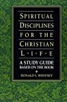 Spiritual Disciplines for the Christian Life Study Guide (Life and Ministry of Jesus Christ)