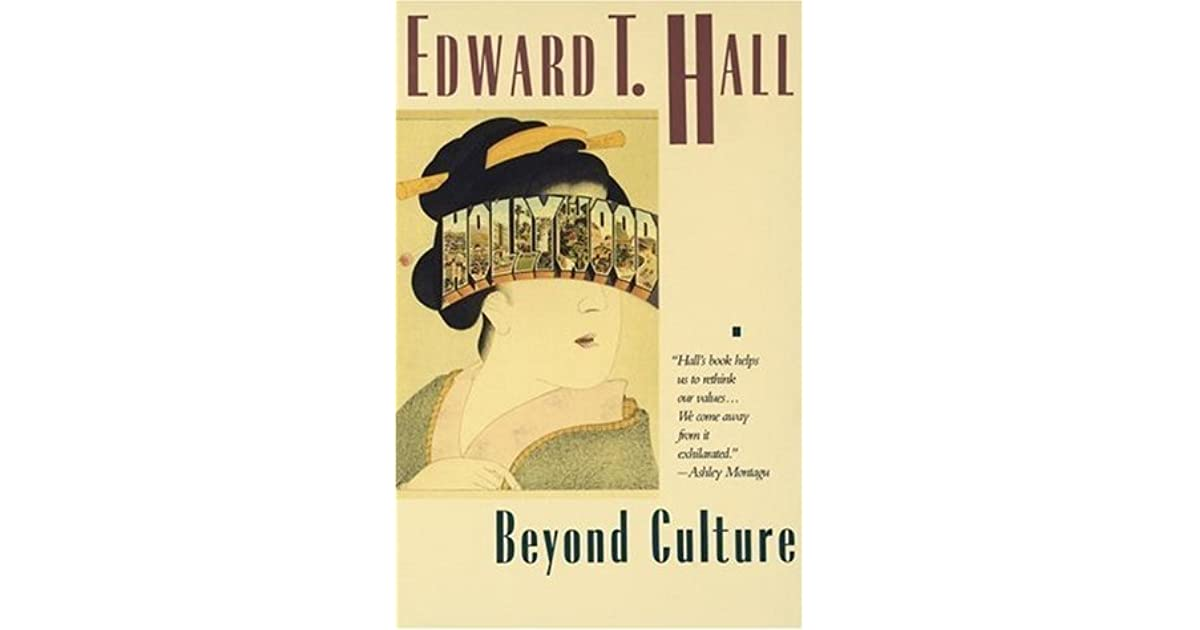 Edward T Hall Quotes: Beyond Culture By Edward T. Hall
