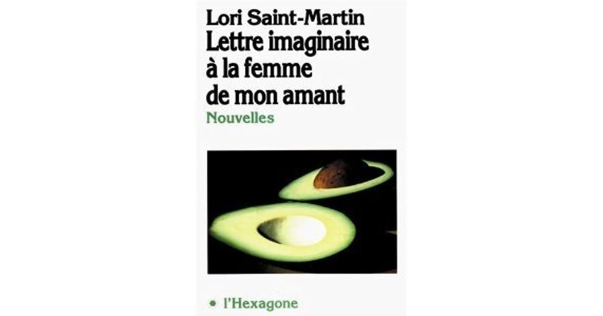 Lettre Imaginaire à La Femme De Mon Amant By Lori Saint Martin