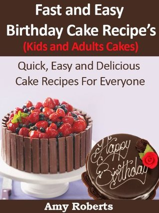 Outstanding Fast And Easy Birthday Cake Recipes Kids And Adults Cakes By Amy Personalised Birthday Cards Veneteletsinfo