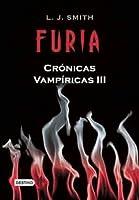 Furia (Crónicas Vampíricas, #3)