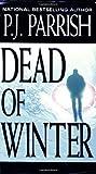 Dead Of Winter (Louis Kincaid, #2)