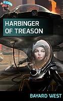 Harbinger of Treason