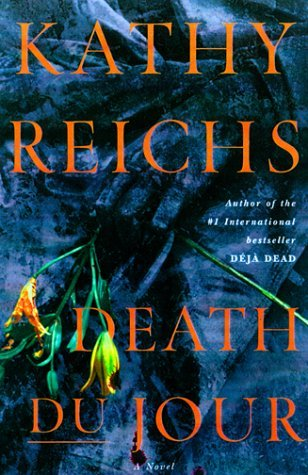 Death Du Jour Temperance Brennan 2 By Kathy Reichs