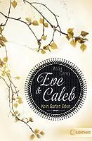 Kein Garten Eden (Eve & Caleb, #3)