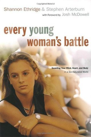Every-young-woman-s-battle-guarding-your-mind-heart-and-body-in-a-sex-saturated-world