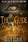 The Guide (Tor's Quest, #1)
