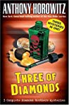 The Diamond Brothers in...Three of Diamonds (The Diamond Brothers, #4-6)