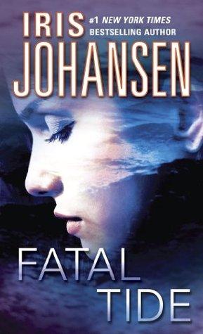Fatal Tide by Iris Johansen