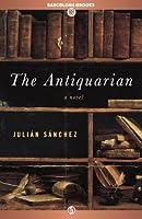 The Antiquarian: A Novel